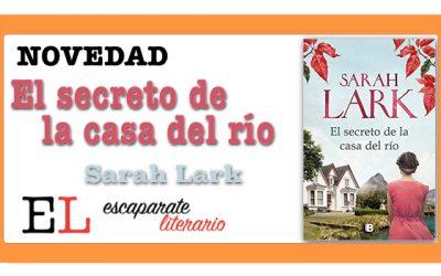 El secreto de la casa del río (Sarah Lark)