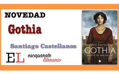 Gothia. Muerte en Barcinona (Santiago Castellanos)