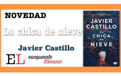 La chica de nieve (Javier Castillo)
