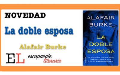 La doble esposa (Alafair Burke)