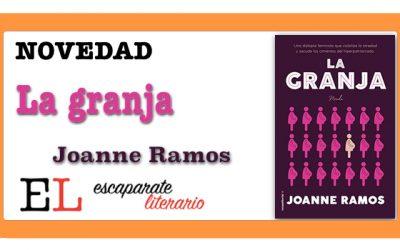 La granja (Joanne Ramos)