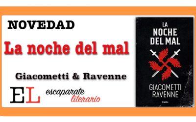 La noche del mal (Giacometti & Ravenne)