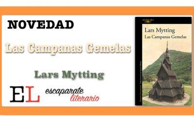 Las Campanas Gemelas (Lars Mytting)