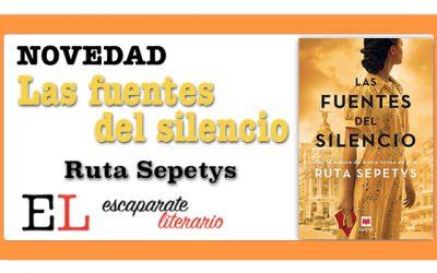 Las fuentes del silencio (Ruta Sepetys)