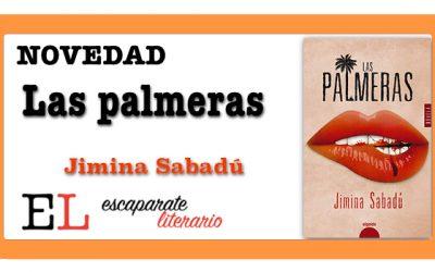 Las palmeras (Jimina Sabadú)