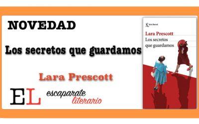 Los secretos que guardamos (Lara Prescott)