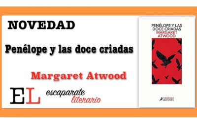 Penélope y las doce criadas (Margaret Atwood)