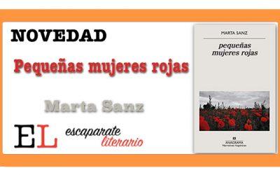 Pequeñas mujeres rojas (Marta Sanz)