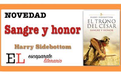 Sangre y honor (Harry Sidebottom)