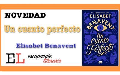 Un cuento perfecto (Elísabet Benavent)