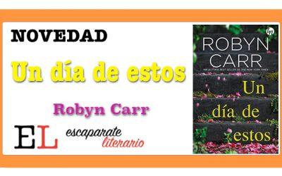 Un día de estos (Robyn Carr)