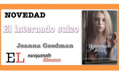 El internado suizo (Joanna Goodman)