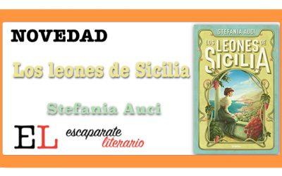 Los leones de Sicilia (Stefania Auci)