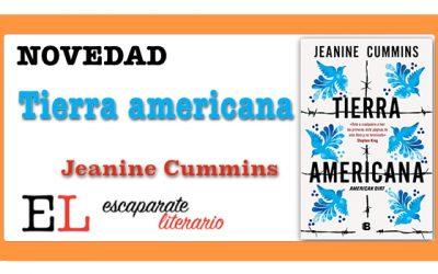 Tierra americana (Jeanine Cummins)