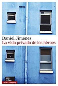 La vida privada de los héroes