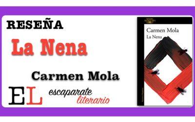 Reseña: La Nena (Carmen Mola)