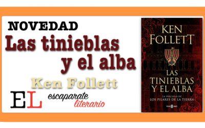Las tinieblas y el alba (Ken Follett)
