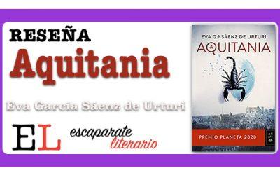 Reseña: Aquitania (Eva García Sáenz de Urturi)