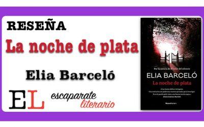Reseña: La noche de plata (Elia Barceló)