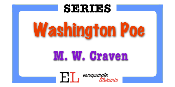 Serie detective Washington Poe (M. W. Craven)