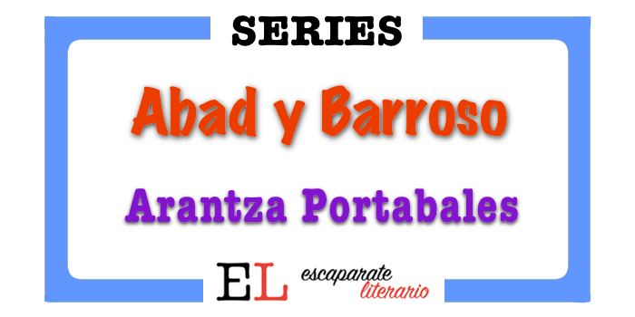 Serie Abad y Barroso (Arantza Portabales)