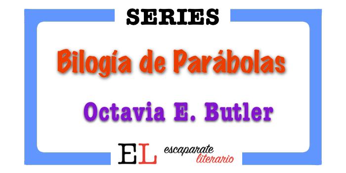 Bilogía de Parábolas (Octavia E. Butler)