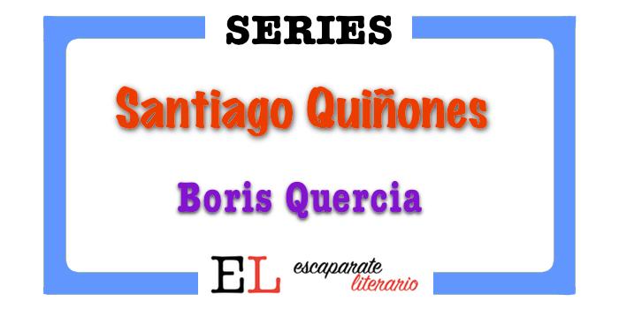 Serie Santiago Quiñones (Boris Quercia)