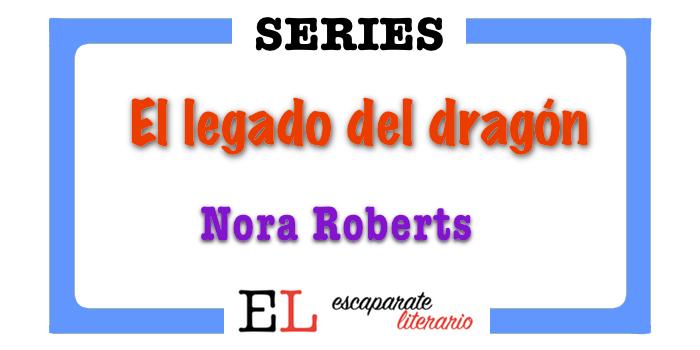 Trilogía El legado del dragón (Nora Roberts)