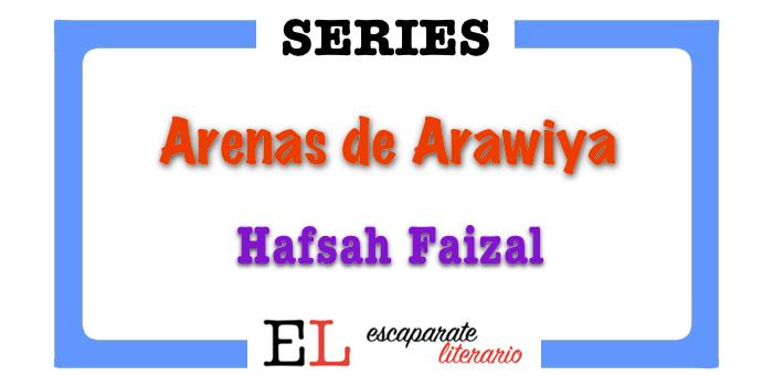 Bilogía Arenas de Arawiya (Hafsah Faizal)