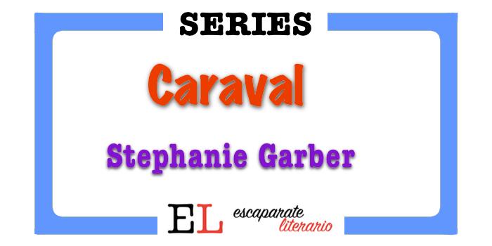 Trilogía Caraval (Stephanie Garber)