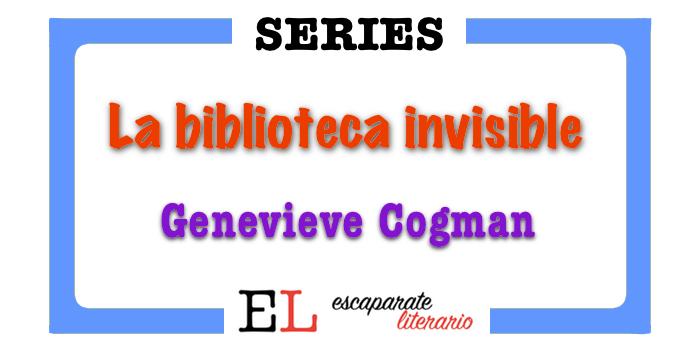 Serie La biblioteca invisible (Genevieve Cogman)