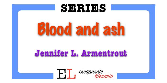 Serie Blood and ash (Jennifer L. Armentrout)